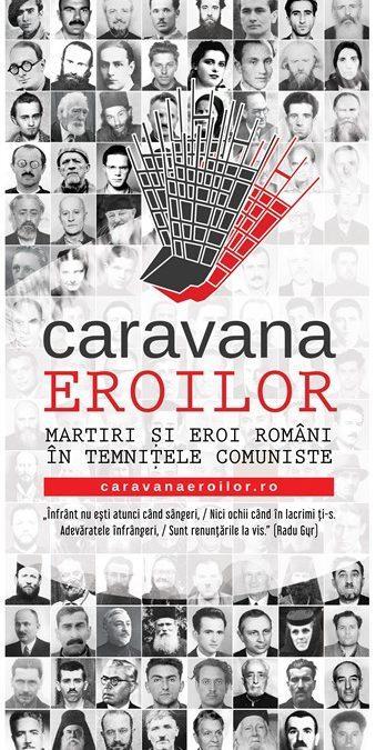 Caravana Eroilor – o expoziție mobilă despre eroii și martirii români din temnițele comuniste